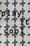 Play it cool - Anne Waltz