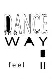 Dance the way� - Anne Waltz