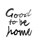 Good to be home - Anne Waltz