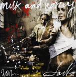 Milk and honey - Jack  Liemburg