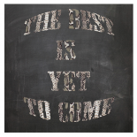 Best is yet to come - Anne Waltz