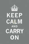 Keep Calm And Carry On VIII